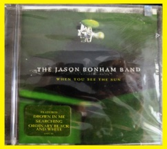 THE JASON BONHAM BAND WHEN YOU SEE THE SUN - bazar